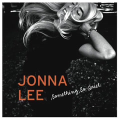 Something So Quiet (Single) - Jonna Lee
