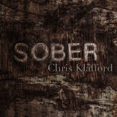 Sober (Single) - Chris Kläfford