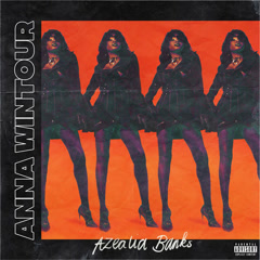 Anna Wintour (Single) - Azealia Banks
