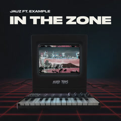 In The Zone (Single) - JAUZ