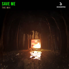 Save Me (Single) - The MVI
