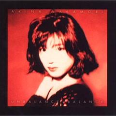 UNBALANCE+BALANCE+6 - Akina Nakamori