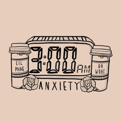 3Am Anxiety (Single)