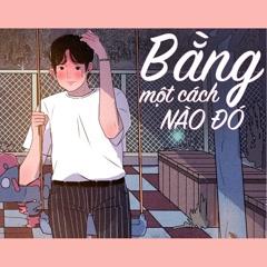 Bằng Một Cách Nào Đó (Single) - Huỳnh Hiền Năng