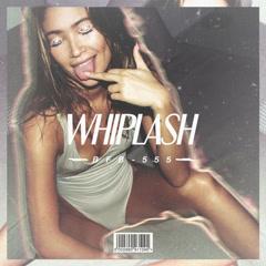 Whiplash (Single)