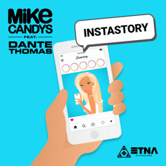 Instastory (Radio Edit) - Mike Candys