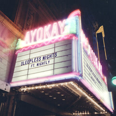 Sleepless Nights (Single) - ayokay