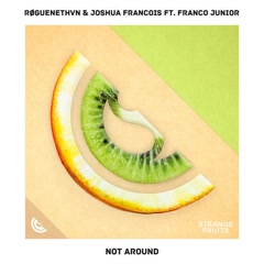 Not Around (Single)