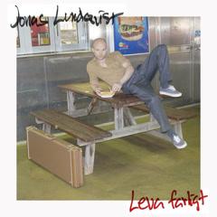 Leva Farligt (Single) - Jonas Lundqvist
