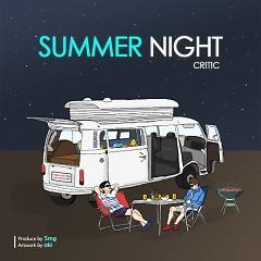 Summer Night - Critic