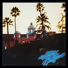 Hotel California (40th Anniversary Expanded Edition) (CD1)