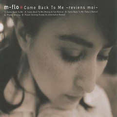 Come Back to Me ~Reviens Moi~