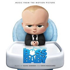 The Boss Baby OST - Hans Zimmer, Steve Mazzaro