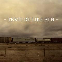 Texture Like Sun