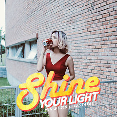 Shine Your Light - Min,JustaTee