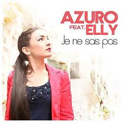 Je Ne Sais Pas - Azuro,Elly
