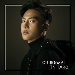 0911106221 (Single) - Tín Taro