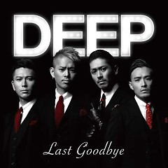 Last Goodbye - DEEP