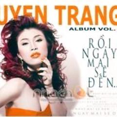 Album Rồi Ngày Mai Sẽ Đến - Uyên Trang