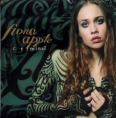 Criminal (Australian Single) - Fiona Apple