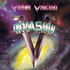 All Systems Go - Vinnie Vincent Invasion