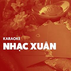 Karaoke Nhạc Xuân