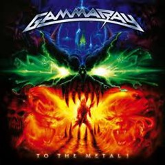 To The Metal!  - Gamma Ray