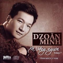 Xa Vắng Người - Tình Khúc Ý Nhi (Vol.7) - Dzoãn Minh