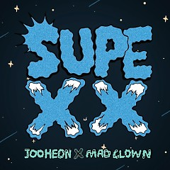 SUPEXX - Jooheon (MONSTA X),Mad Clown
