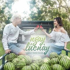 Ngay Lúc Này (Single)