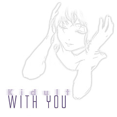 With You - Kidult