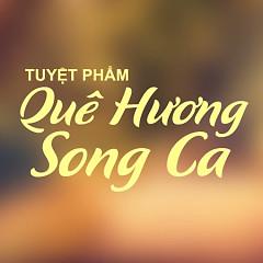 Tuyển Tập Các Ca Khúc Quê Hương Song Ca - Various Artists