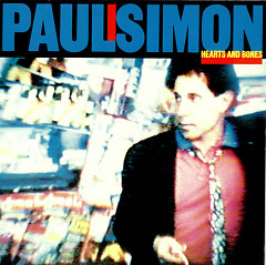 Hearts And Bones - Paul Simon