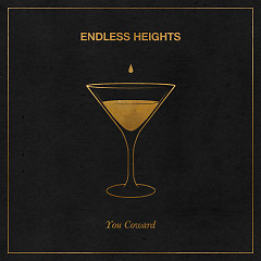 You Coward (Single) - Endless Heights