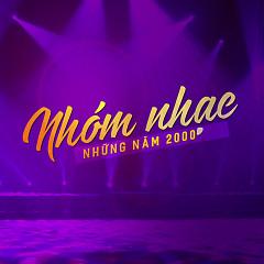 Album Nhóm Nhạc Việt Nam Những Năm 2000 - Various Artists