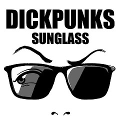 Sunglass  - Dick Punks