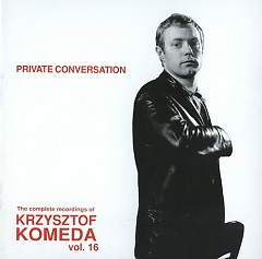 The Complete Recordings Of Krzysztof Komeda Vol. 16 (CD1)