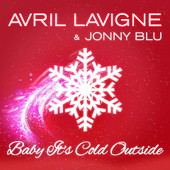 Baby It's Cold Outside (Single) - Avril Lavigne, Jonny Blu