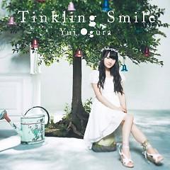 Tinkling Smile - Yui Ogura