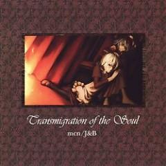 Transmigration of the Soul  - J&B