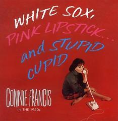 White Sox Pink Lipstick & Stupid Cupid (CD3)