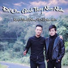 Để Con Gánh Thay Nhọc Nhằn (Single) - Nguyên Thanh Phong, Doll Phan Hiếu
