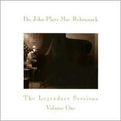 Dr. John Plays Mac Rebenack Vol.1