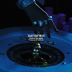 Satisfied (Single) - Jordan Solomon