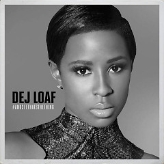 #AndSeeThatsTheThing (EP) - DeJ Loaf