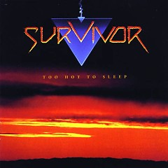 Too Hot To Sleep (Japan Remasters) - Survivor
