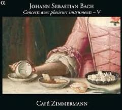 Bach - Concerts Avec Plusieurs Instruments, Vol 5 - Café Zimmermann