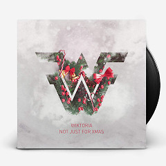 Not Just For Xmas (Single) - Wiktoria