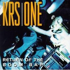 Return Of The Boom Bap - KRS-One
