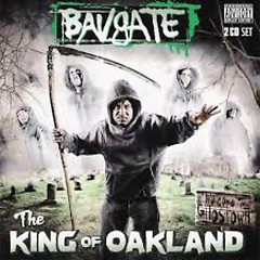 The King Of Oakland (CD 1) - Bavgate